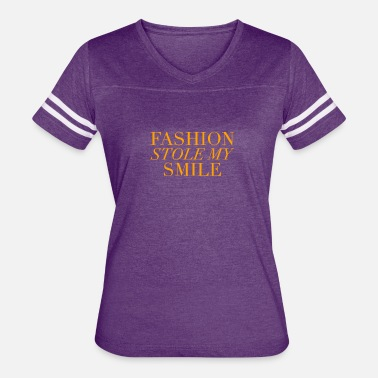 Fashion Stole My Smile New Design Fashion stole my smile Best Seller - Women's Vintage Sport T-Shirt