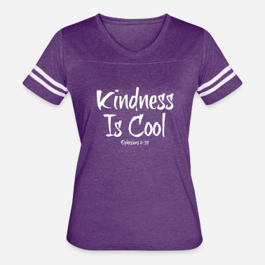 Kindness Is Cool Kindness Is Cool - Women's Vintage Sport T-Shirt