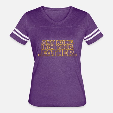I Am Your Father I Am Your Father - Women's Vintage Sport T-Shirt