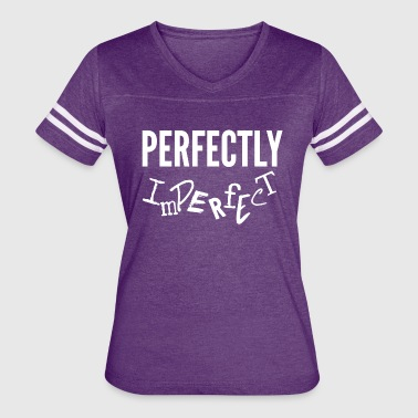 Perfectly Imperfect - Women's Vintage Sport T-Shirt