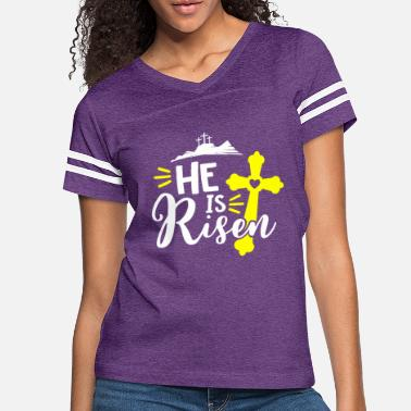 He Is Risen Christian Design He Is Risen T-Shirt - Women's Vintage Sport T-Shirt