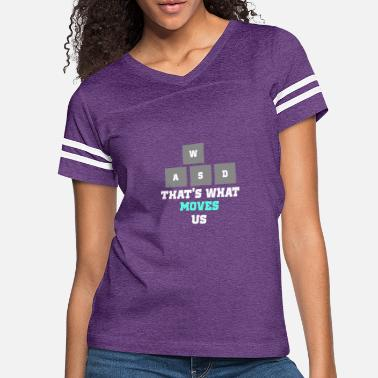 WASD THAT'S WHAT MOVES US - Women's Vintage Sport T-Shirt