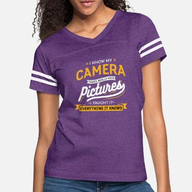 Funny Photography Camera Quote - Women's Vintage Sport T-Shirt