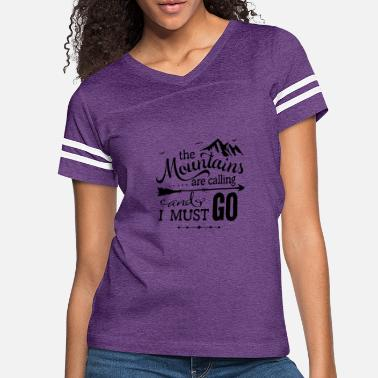Mountains The Mountains Are Calling - Women's Vintage Sport T-Shirt