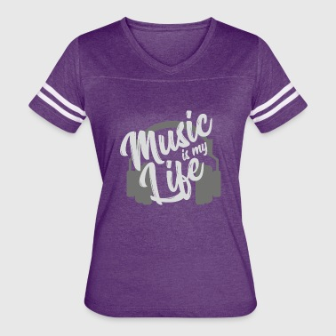 Music is my life - Rythm & Sound GIFT - Women's Vintage Sport T-Shirt