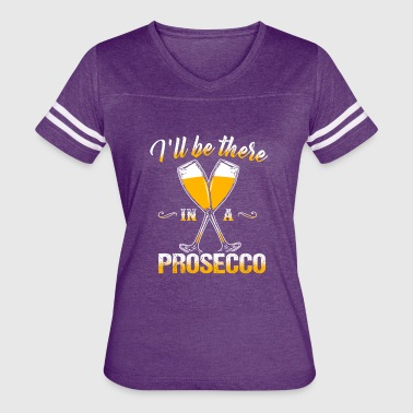 prosecco, winelover, drinking T-Shirt - Women's Vintage Sport T-Shirt