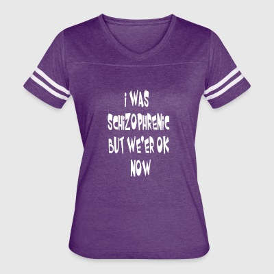 I Was Schizophrenic - Women's Vintage Sport T-Shirt