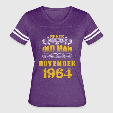 An Old Man Who Was Born In November 1964 - Women's Vintage Sport T-Shirt