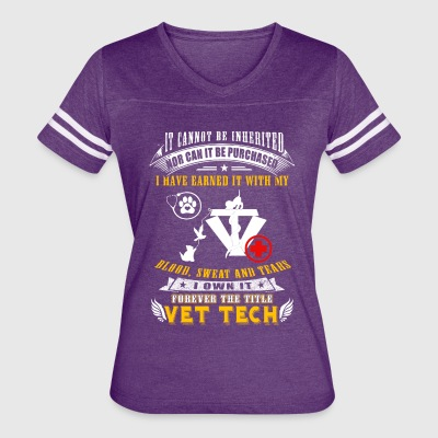 Blood sweat and tears II own it Vet Tech - Women's Vintage Sport T-Shirt