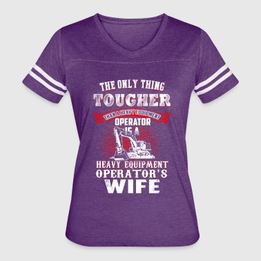 Wife Heavy Equipment Operator T-Shirts - Women's Vintage Sport T-Shirt