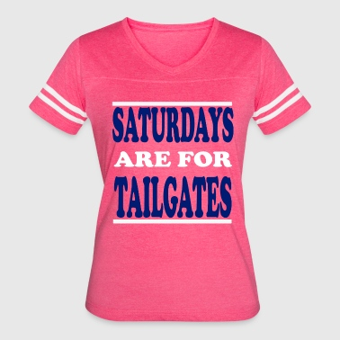 Saturday Football SATURDAYS ARE FOR TAILGATES - Women's Vintage Sport T-Shirt