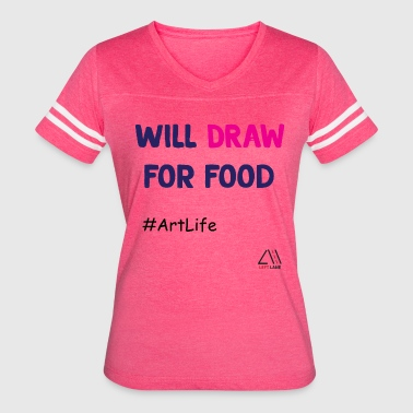 will draw for food - Women's Vintage Sport T-Shirt