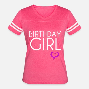 Day Of Birth birth day girl - Women's Vintage Sport T-Shirt