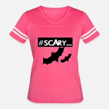 Scary Designs #SCARY bats halloween design - Women's Vintage Sport T-Shirt