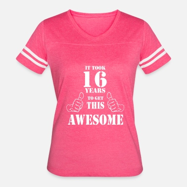 16th Birthday 16th Birthday Get Awesome T Shirt Made in 2001 - Women's Vintage Sport T-Shirt