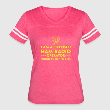 Ham Radio I Am A Licensed Ham Radio Operator Proud - Women's Vintage Sport T-Shirt