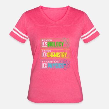 Physics Biology 01 Biology Chemistry Physics 1 - Women's Vintage Sport T-Shirt
