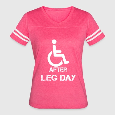 Lift Leg After Leg Day Bodybuilding Powerlifting Lifting Gy - Women's Vintage Sport T-Shirt