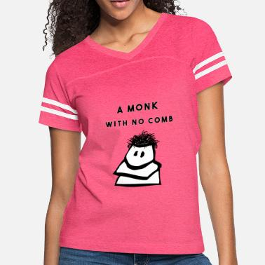 Comb monk with no comb - Women's Vintage Sport T-Shirt