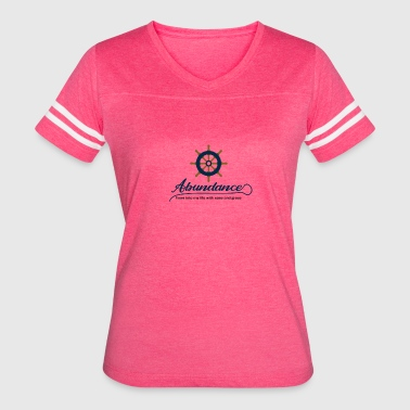 Abundance flows into my life with ease and grace - Women's Vintage Sport T-Shirt