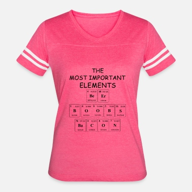 Beer Boobs And Bacon Beer Boobs Bacon Most Important Elements Gift - Women's Vintage Sport T-Shirt