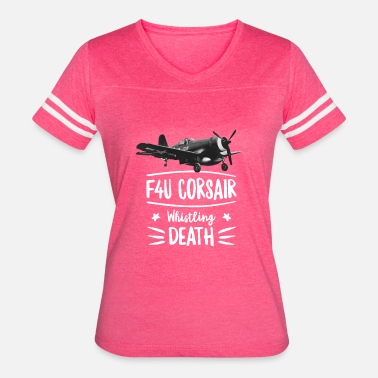 World War Ii Veteran Whistling Death shirt F4U Corsair WWII Aircraft - Women's Vintage Sport T-Shirt