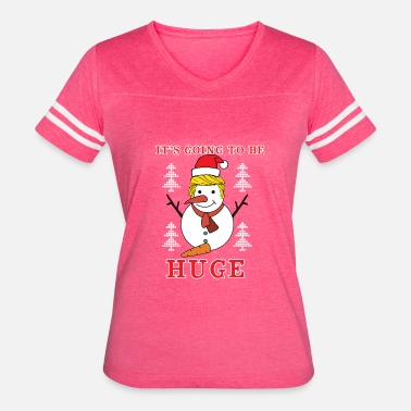 Donut Trump Ugly Christmas Trump Funny Snowman be Huge - Women's Vintage Sport T-Shirt