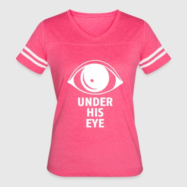 Under His Eye - Women's Vintage Sport T-Shirt