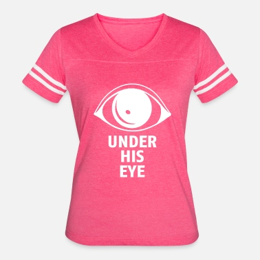 The Handmaids Tale Under His Eye - Women's Vintage Sport T-Shirt