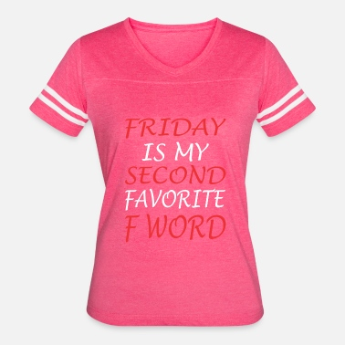 Friday Is My Second Favorite F Word Friday Is My Second Favorite F Word Jesus - Women's Vintage Sport T-Shirt