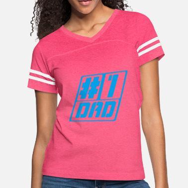 3ef3b548 Hashtag Dad HASHTAG DAD - Women's Vintage Sport T-Shirt