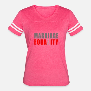 Marriage Equality MARRIAGE EQUALITY - Women's Vintage Sport T-Shirt