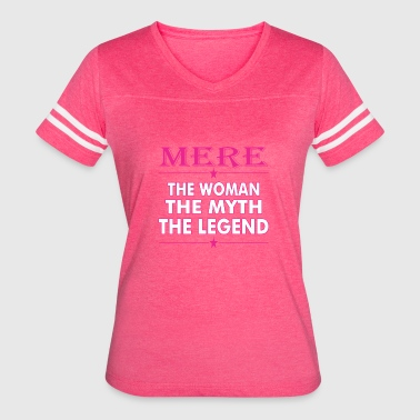 Mere The Woman The Myth The Legend - Women's Vintage Sport T-Shirt