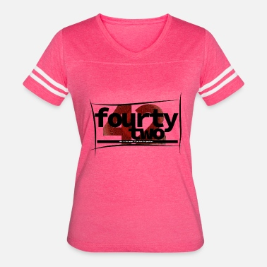 Fourty Fourty two! - Women's Vintage Sport T-Shirt