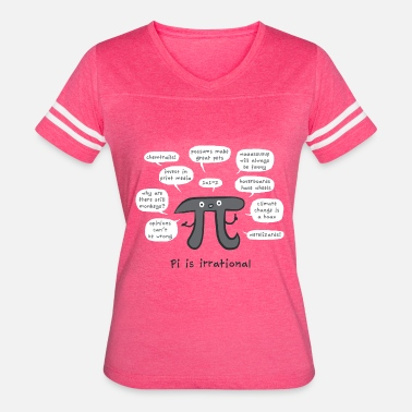 Irrational Irrational Pi - Women's Vintage Sport T-Shirt