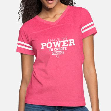 I have the power - Women's Vintage Sport T-Shirt