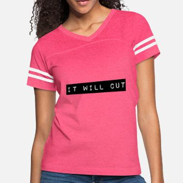 Cut It will cut - Women's Vintage Sport T-Shirt