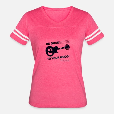 Guitar Center New Design Guitar Center Be Good To Your Wood - Women's Vintage Sport T-Shirt