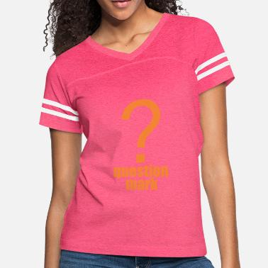 Mark Something question mark - Women's Vintage Sport T-Shirt