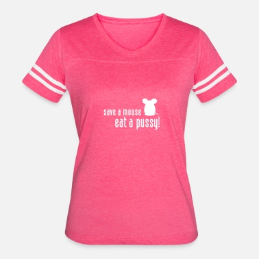 Erotic Cats Save A Mouse. Eat A Pussy! - Women's Vintage Sport T-Shirt