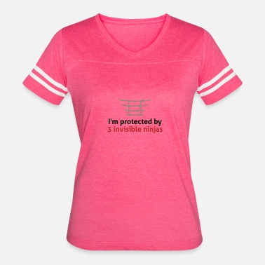 Invisible Ninjas I Am Protected By Invisible Ninjas! - Women's Vintage Sport T-Shirt