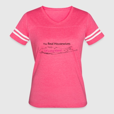 Long Island Island Real Housewives Long Island - Women's Vintage Sport T-Shirt