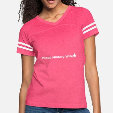 Proud Military Wife Proud Military Wife - Women's Vintage Sport T-Shirt