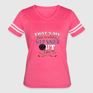 Step Sister Hockey Step Sister or Brother Gift - Women's Vintage Sport T-Shirt