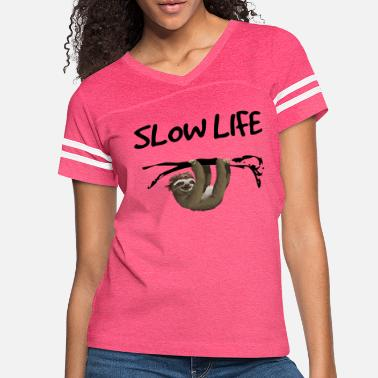 Slow Slow life - sloth subject - Women's Vintage Sport T-Shirt