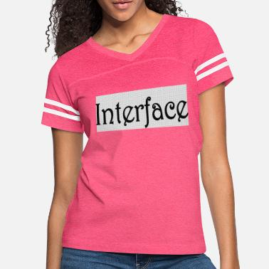 Interface interface - Women's Vintage Sport T-Shirt