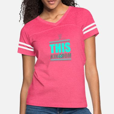 This is Kingdom - Women's Vintage Sport T-Shirt