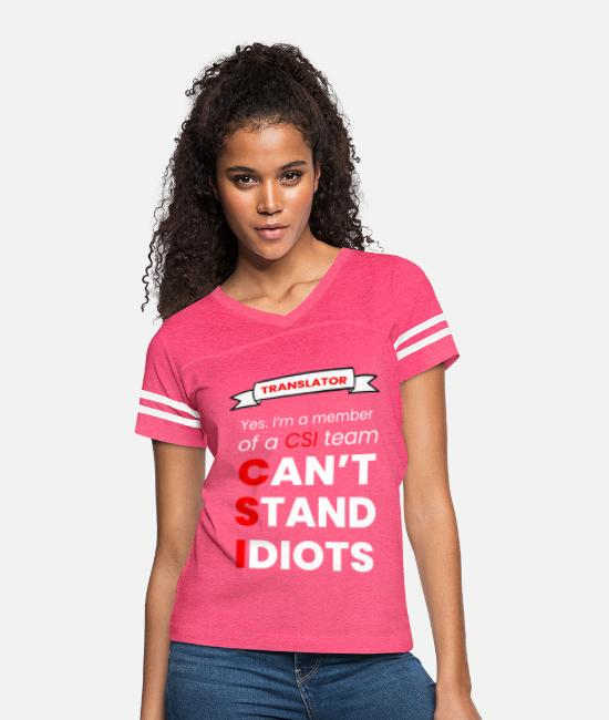TRANSLATORnice T-Shirts - I CAN'T STAND IDIOT - TRANSLATOR - Women's Vintage Sport T-Shirt vintage pink/white