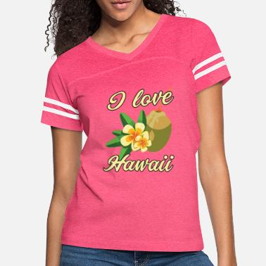 Hawaii I love Hawaii - Women's Vintage Sport T-Shirt