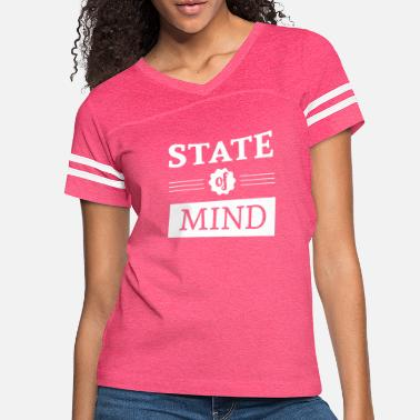 State State Of Mind - Women's Vintage Sport T-Shirt